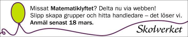ANNONS: Skolverket: missat matematiklyftet? Delta nu via webben!
