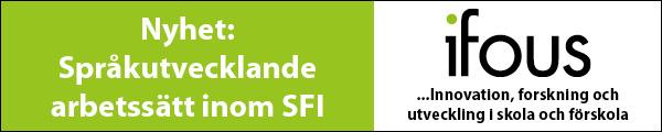 Annons Språkutvecklande arbetssätt inom SFI - nytt program från Ifous