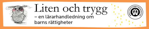 Annons: Lärarhandledning om barns rättigheter från Brottsoffermyndigheten